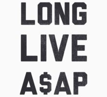 Long Live A$AP by Look Human