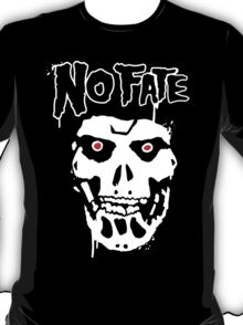 No Fate T-Shirt