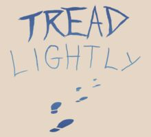 Tread Lightly T Shirt Geek by Fangpunk