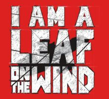 I am a leaf on the wind Kids Tee
