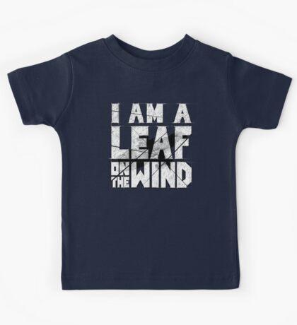 I am a leaf on the wind Kids Tee