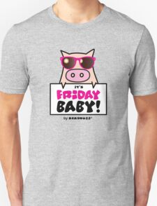 It's Friday Baby! - Cool pig with sunglasses T-Shirt