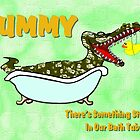 Something Strange in Our Bath Tub by Dennis Melling