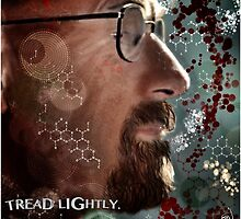 Walter White - Tread Lightly  by themighty