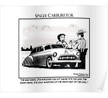 "Single Carburetor #3 - ""Riding Low"" Poster"