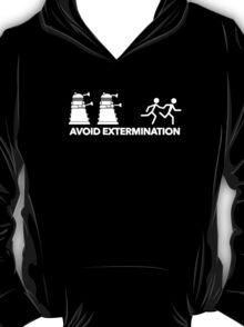 Run to Avoid Extermination! T-Shirt