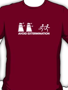 Run to Avoid Extermination! T-Shirt