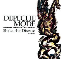 Depeche Mode : Shake the Disease - Poster by Luc Lambert