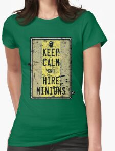 Keep Calm And Hire Minions Womens Fitted T-Shirt