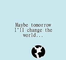 Maybe Tomorrow Iphone Case by therationalcat