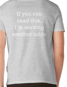 If you can read this, I'm serving another table. T-Shirt. Mens V-Neck T-Shirt