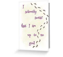 I Solemnly Swear... Greeting Card