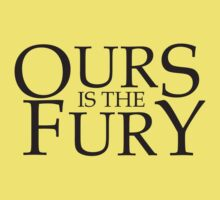 Ours is the fury by monkeybrain