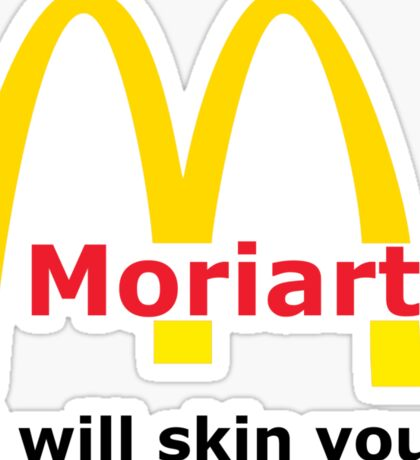 Moriarty - I will skin you Sticker