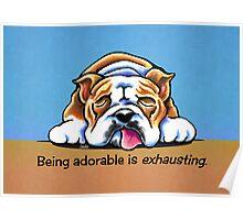 Being Adorable Bulldog Blue Poster