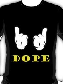 Dope T-Shirts & Hoodies T-Shirt