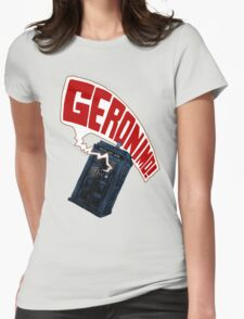 """Geronimo!"" The 11th Doctor Womens Fitted T-Shirt"