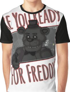Five Night at Freddy Quotes Graphic T-Shirt