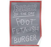 Burger of the Day (Foot Feta-ish Burger)  - Bob's Burgers Poster