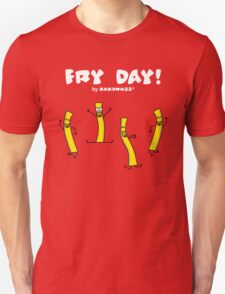 It's Fry Day! Dancing fries celebrating Friday! T-Shirt
