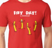 It's Fry Day! Dancing fries celebrating Friday! Unisex T-Shirt