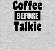 coffee before talkie black text Womens Fitted T-Shirt