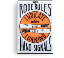 Rode Rules 5 Canvas Print