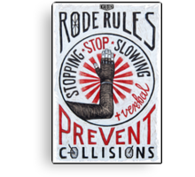 Road Rules 7 Canvas Print