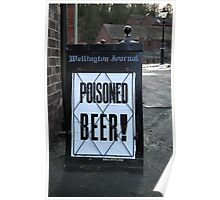 Poisoned Beer Poster