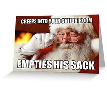 Offensive Santa's sack Chrismas meme card Greeting Card