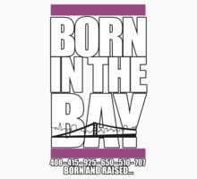 Born in the Bay for Girls by daleos