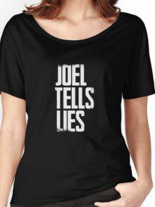 Joel Tells Lies Women's Relaxed Fit T-Shirt