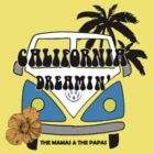 California Dreamin'- The Mamas & The Papas by Dream-life