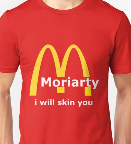 Moriarty - I will skin you - Light Unisex T-Shirt