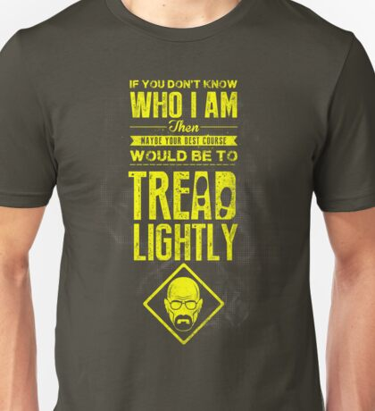 Tread Lightly Unisex T-Shirt