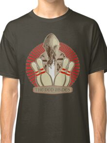 The Ood Abides - Doctor Who Meets the Big Lebowski - Lebowski - Dude Sweater - OOD - The Dude and The Doctor Classic T-Shirt