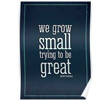 We Grow Small Poster