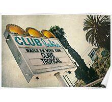 Club Bahia Latin Night Club Retro Sign Poster