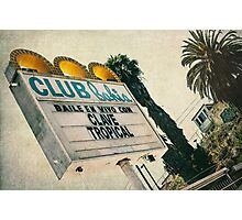 Club Bahia Latin Night Club Retro Sign Photographic Print