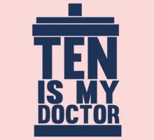 Is Ten your Doctor? Kids Tee