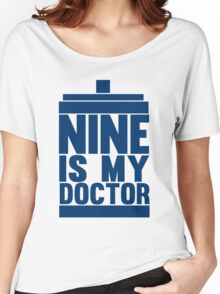 Is Nine your Doctor? Women's Relaxed Fit T-Shirt
