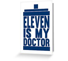 Is Eleven your Doctor? Greeting Card
