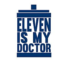 Is Eleven your Doctor? Photographic Print