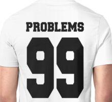 Problems 99 Baseball Shirt Unisex T-Shirt