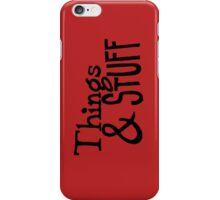 Things & Stuff iPhone Case/Skin