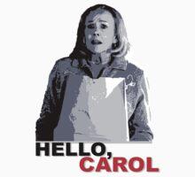 Hello Carol by Gilbert977