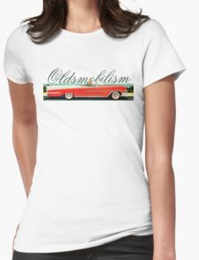 Oldsmobilism Womens Fitted T-Shirt