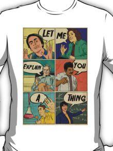 Let me explain T-Shirt