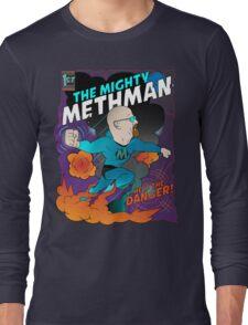 The Mighty Methman! Long Sleeve T-Shirt
