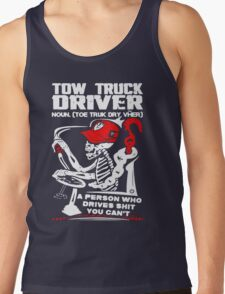 Tow Truck Driver Tank Top